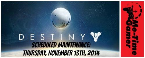 Destiny_11-13-2014_maintenance