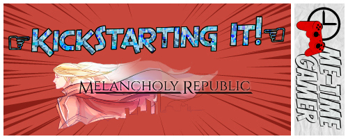KickStartingIt_melancholyrepublic_Banner