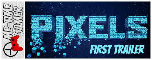 pixels_firsttrailer_banner