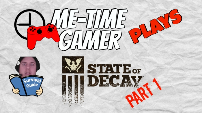 mtgplays_stateofdecay_p1